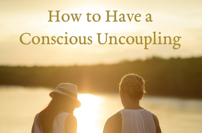 how to have a conscious uncoupling katherine